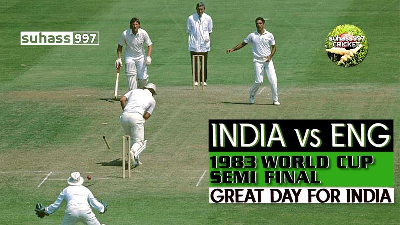 WORLD CUP SEMI-FINAL 1983 INDIA vs ENGLAND