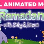 Ramadan with Zaky And Kazwa, FULL ANIMATED MOVIE