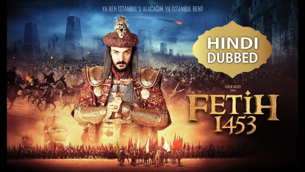 Battle Of Empire Fetih 1453 HD, Hindi Dubbing