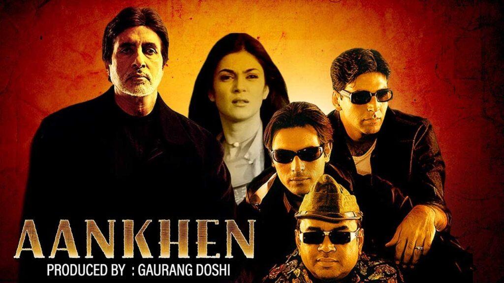 Aankhen Bollywood Movie Amitabh Bachchan Akshay Kumar Sushmita Sen Paresh Rawal