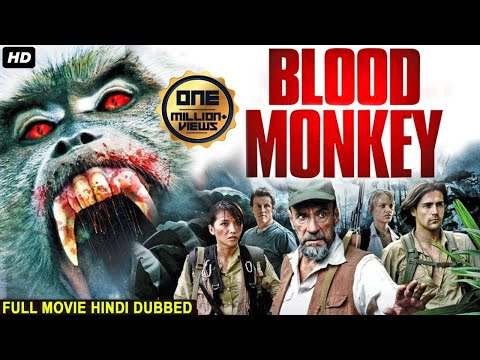 BLOOD MONKEY Hollywood Movie Hindi Dubbed, Hollywood Action Adventure Movies In Hindi Dubbed HD