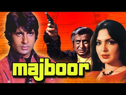 Majboor Hindi Full Movie, Amitabh Bachchan, Parveen Babi, Fareeda Jalal, 1974