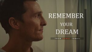 Motivational Video, REMEMBER YOUR DREAM