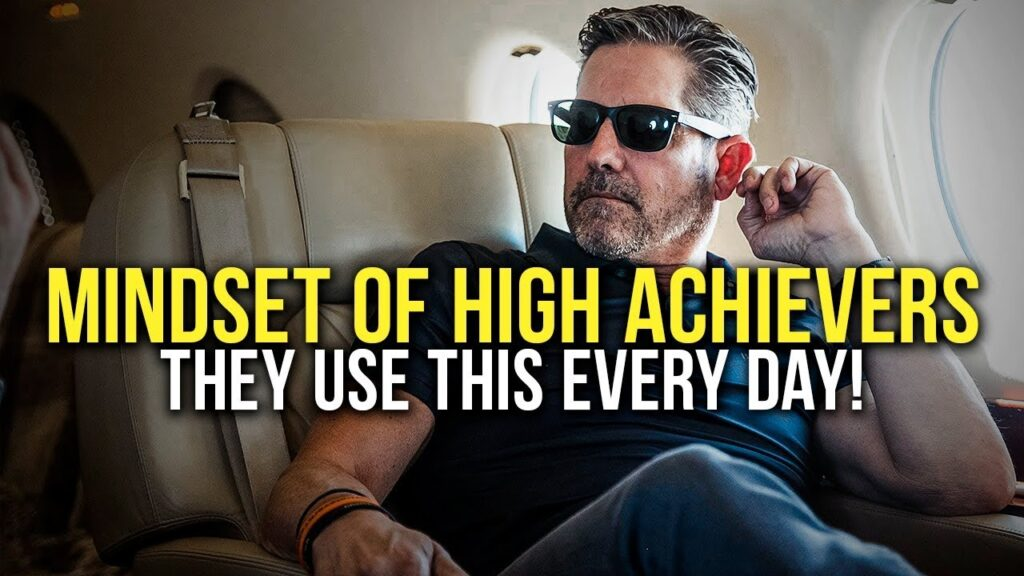 Powerful Motivational Video for Success, THE MINDSET OF HIGH ACHIEVERS