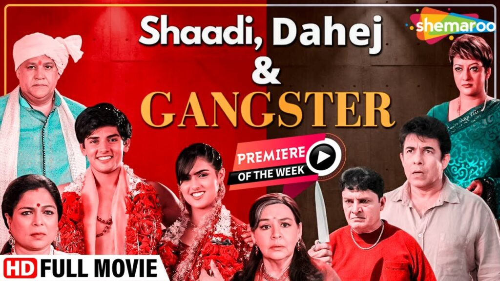 Shaadi Hindi Full Movie, Dahej And Gangster, Alok Nath, Farida Jalal, Premier Movie