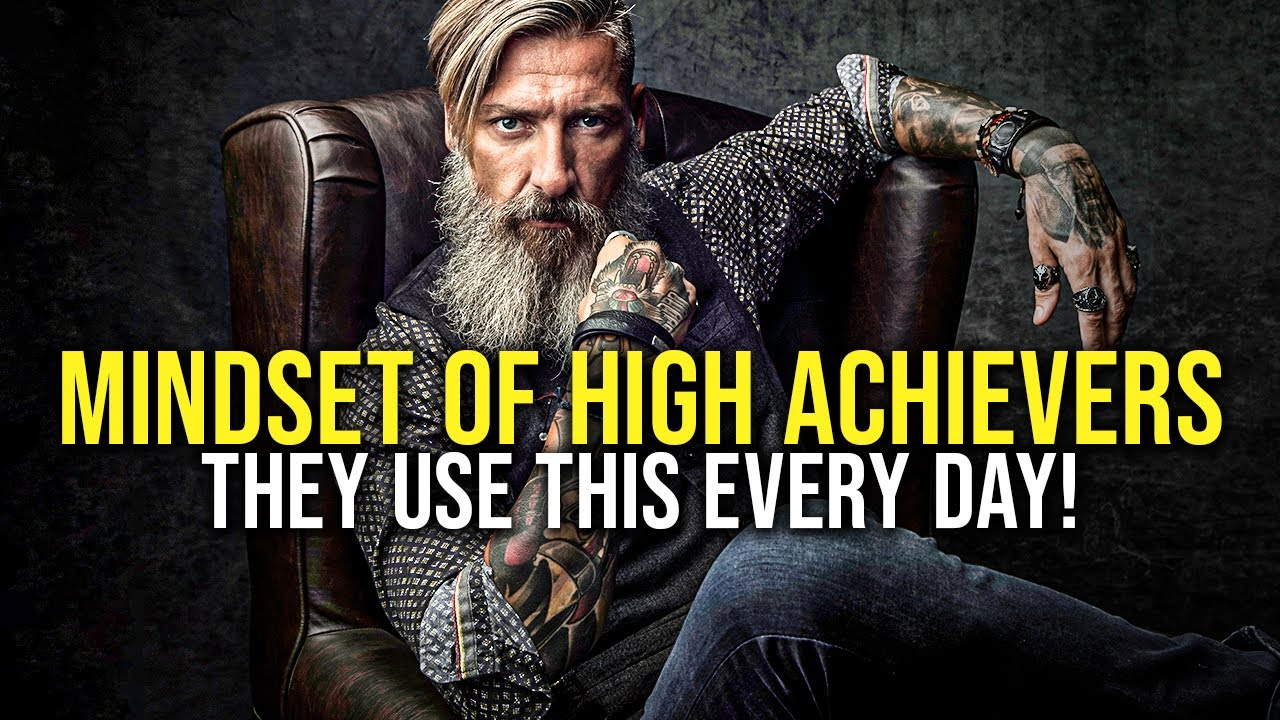 THE MINDSET OF HIGH ACHIEVERS 4, Powerful Motivational Video for Success