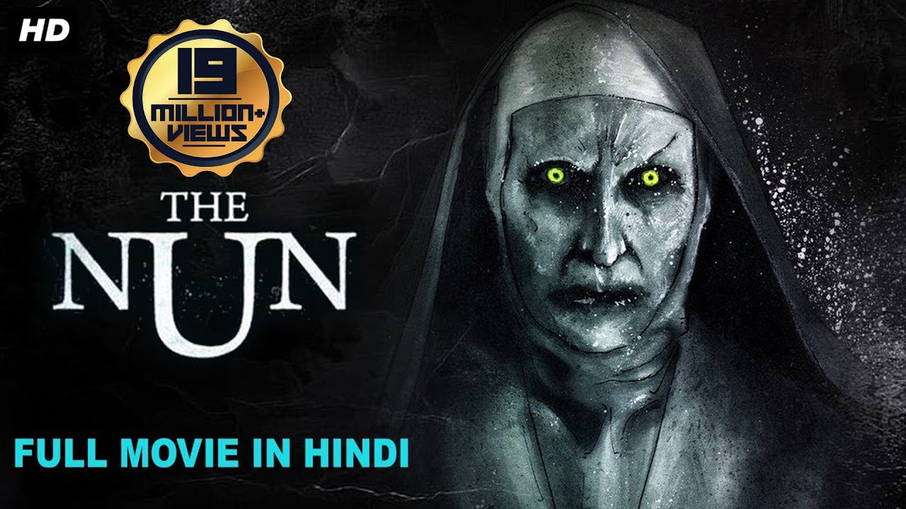 THE NUN Hollywood Movies In Hindi Dubbed, Horror Movie In Hindi, Hollywood Horror Movie