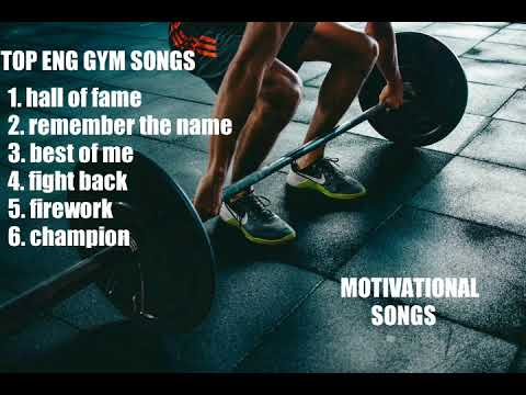 Top motivational songs, Best workout songs, English music, Hollywood songs, December 2018