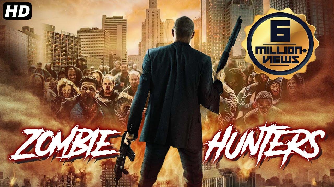 ZOMBIE HUNTERS Hollywood Movie Hindi Dubbed, Hollywood Movies In Hindi Dubbed Full Action HD