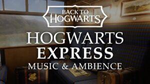 Hogwarts Express, Harry Potter Music And Ambience with ASMR Weekly, Celebrating Back to Hogwarts