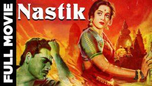 Nastik Hindi Superhit Classic Movie, Ajit, Nalini Jaywant, 1954, नास्तिक